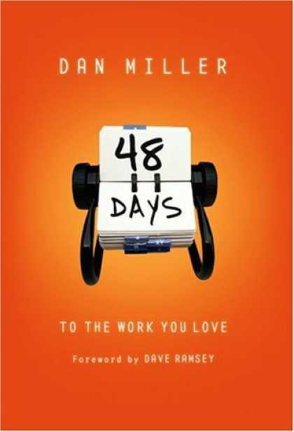 Bestsellers (2006) - 48 Days To The Work You Love by Dan Miller
