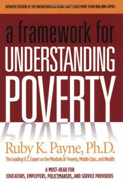 Bestsellers (2006) - A Framework for Understanding Poverty by Ruby K. Payne