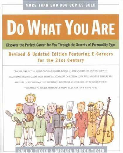 Bestsellers (2006) - Do What You Are : Discover the Perfect Career for You Through the Secrets of Per