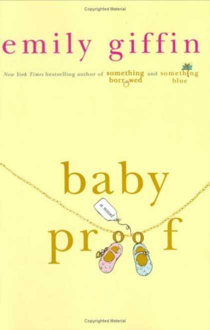 Bestsellers (2006) - Baby Proof by Emily Giffin