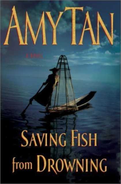 Bestsellers (2006) - Saving Fish from Drowning by Amy Tan
