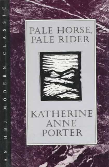 Bestsellers (2006) - Pale Horse, Pale Rider: Three Short Novels (H B J Modern Classic) by Katherine A