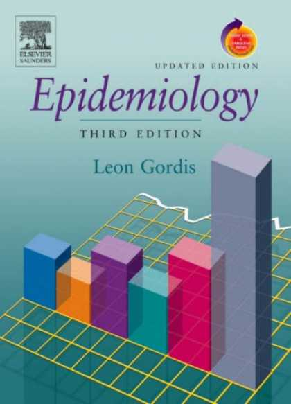 Bestsellers (2007) - Epidemiology, Updated Edition: With STUDENT CONSULT Online Access by Leon Gordis