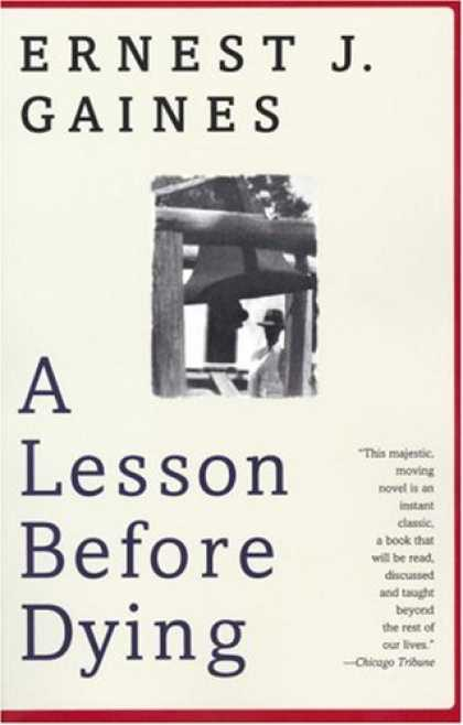 Bestsellers (2007) - A Lesson Before Dying (Oprah's Book Club) by Ernest J. Gaines