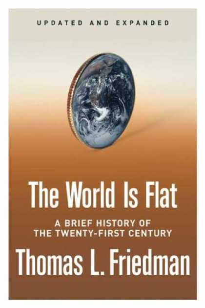 Bestsellers (2007) - The World Is Flat [Updated and Expanded]: A Brief History of the Twenty-first Ce