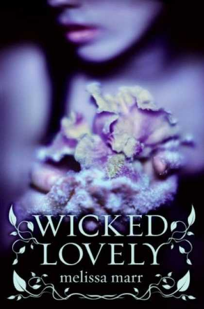 Bestsellers (2007) - Wicked Lovely by Melissa Marr