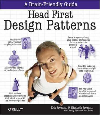 Bestsellers (2007) - Head First Design Patterns (Head First) by Elisabeth Freeman