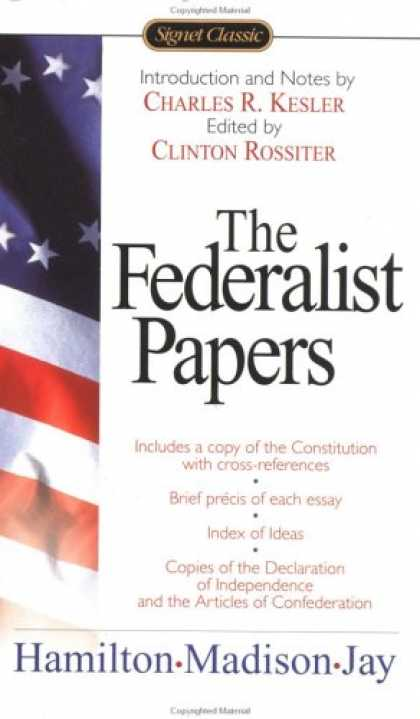 Bestsellers (2007) - The Federalist Papers (Signet Classics) by Alexander Hamilton