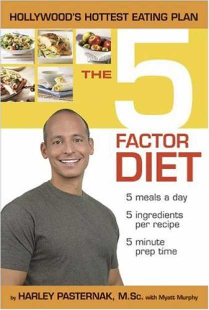 Bestsellers (2007) - The 5 Factor Diet by Harley Pasternak M.Sc