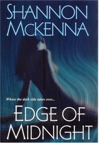 Bestsellers (2007) - Edge of Midnight by Shannon McKenna