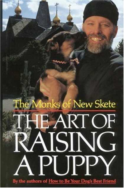 Bestsellers (2007) - The Art of Raising a Puppy by The Monks of New Skete