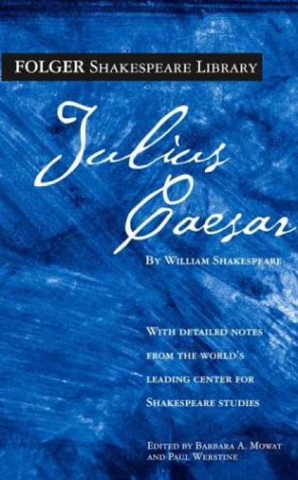 Bestsellers (2007) - Julius Caesar (New Folger Library Shakespeare) by William Shakespeare