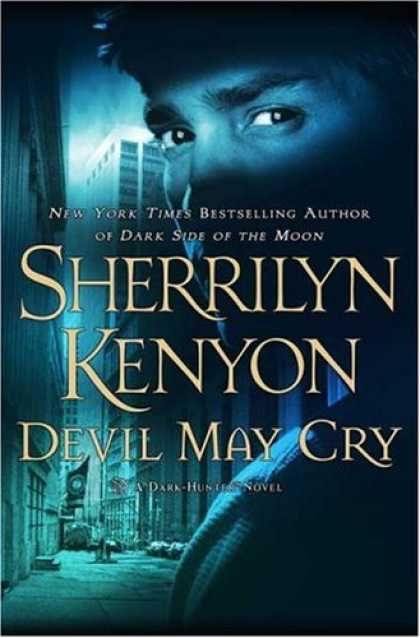 Bestsellers (2007) - Devil May Cry (A Dark-Hunter Novel, Book 11) by Sherrilyn Kenyon