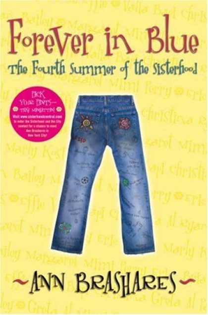 Bestsellers (2007) - Forever in Blue: The Fourth Summer of the Sisterhood (Sisterhood of Traveling Pa