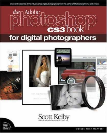 Bestsellers (2007) - The Adobe Photoshop CS3 Book for Digital Photographers (Voices That Matter) by S