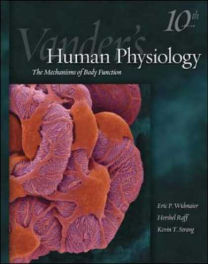 Bestsellers (2007) - Vander's Human Physiology (Human Physiology (Vander)) by Eric P. Widmaier