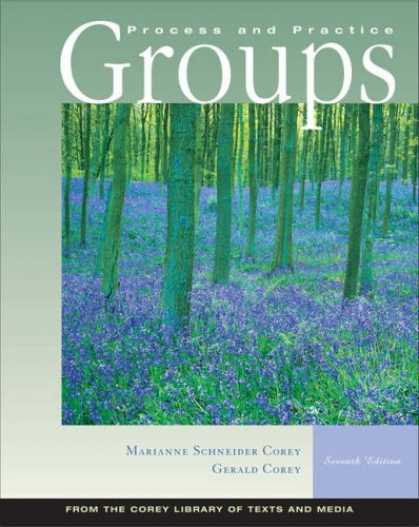 Bestsellers (2007) - Groups: Process and Practice (with InfoTrac®) by Marianne Schneider Corey