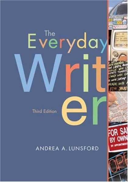 Bestsellers (2007) - The Everyday Writer by Andrea A. Lunsford