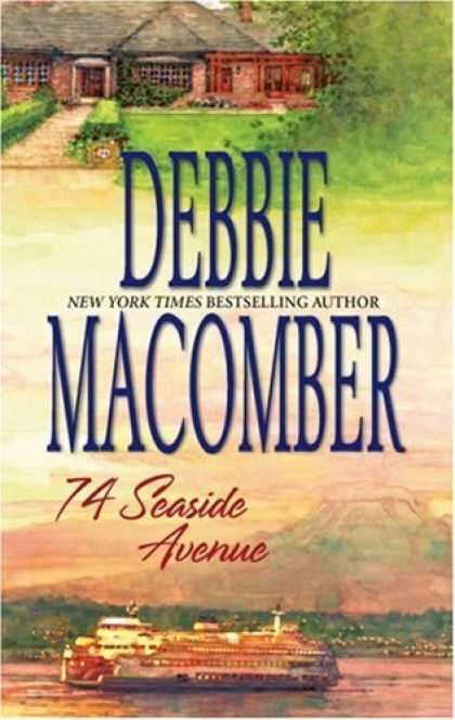 Bestsellers (2007) - 74 Seaside Avenue (Cedar Cove Series #7) by Debbie Macomber