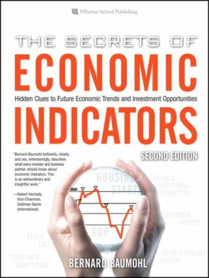 Bestsellers (2007) - The Secrets of Economic Indicators: Hidden Clues to Future Economic Trends and I