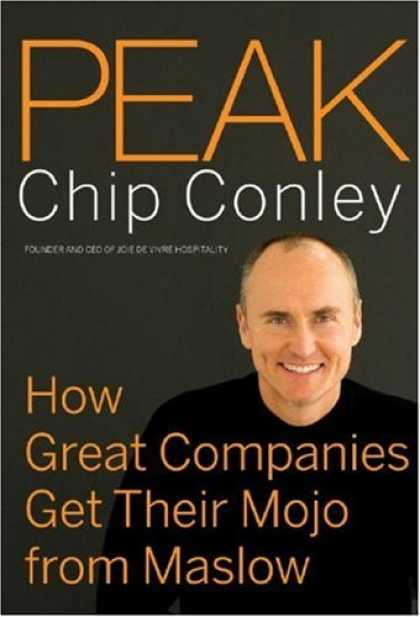 Bestsellers (2007) - Peak: How Great Companies Get Their Mojo from Maslow by Chip Conley