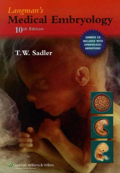 Bestsellers (2007) - Langman's Medical Embryology by Thomas W Sadler