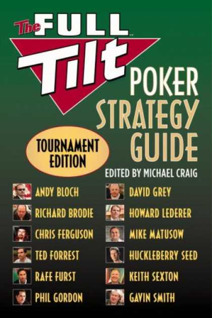 Bestsellers (2007) - The Full Tilt Poker Strategy Guide: Tournament Edition by Andy Bloch