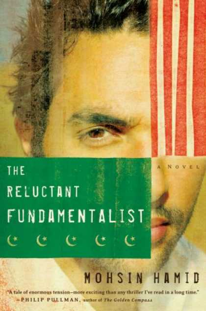 Bestsellers (2007) - The Reluctant Fundamentalist by Mohsin Hamid
