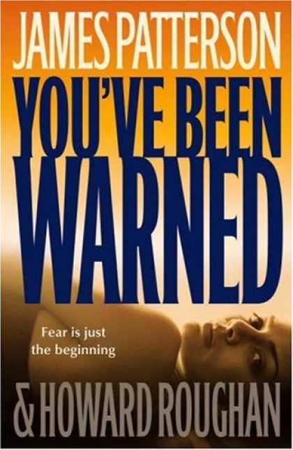 Bestsellers (2007) - You've Been Warned by James Patterson