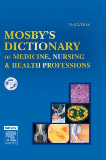 Bestsellers (2007) - Mosby's Dictionary of Medicine, Nursing & Health Professions by Mosby