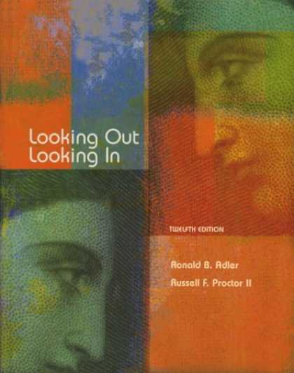 Bestsellers (2007) - Looking Out, Looking In by Ronald B. Adler