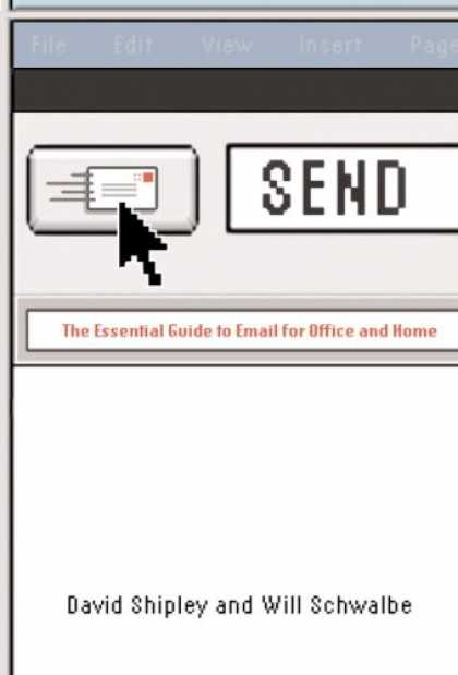 Bestsellers (2007) - Send: The Essential Guide to Email for Office and Home by David Shipley