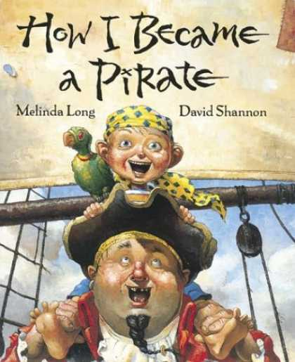 Bestsellers (2007) - How I Became a Pirate by Melinda Long