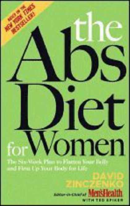 Bestsellers (2007) - The Abs Diet for Women: The Six-Week Plan to Flatten Your Belly and Firm Up Your