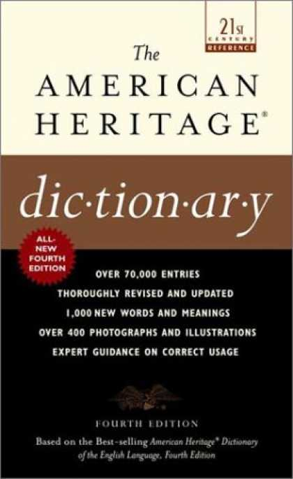 Bestsellers (2007) - The American Heritage Dictionary: Fourth Edition (21st Century Reference) by Hou