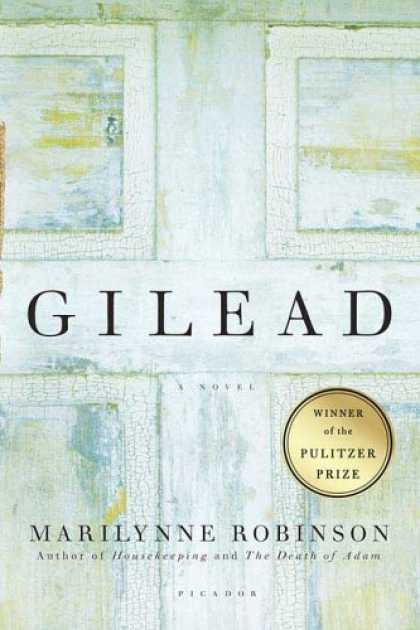 Bestsellers (2007) - Gilead: A Novel by Marilynne Robinson