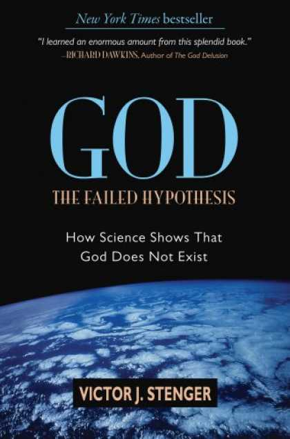 Bestsellers (2007) - God: The Failed Hypothesis. How Science Shows That God Does Not Exist by Victor