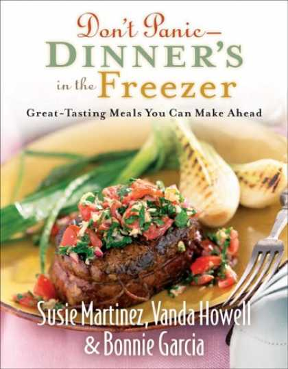 Bestsellers (2007) - Dont Panic - Dinners in the Freezer: Great-Tasting Meals You Can Make Ahead by S