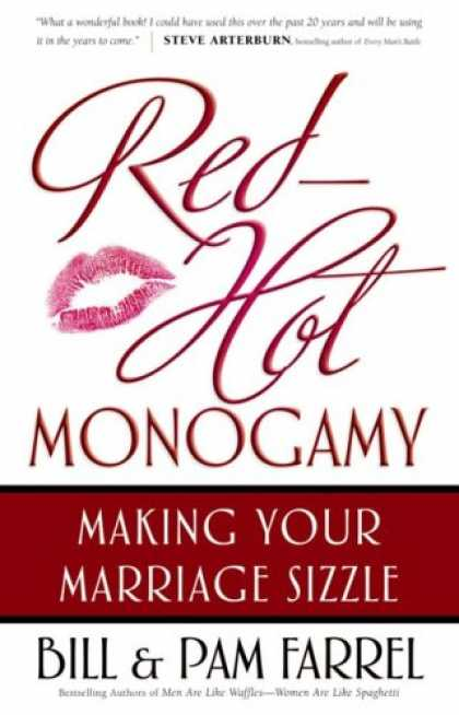 Bestsellers (2007) - Red-Hot Monogamy: Making Your Marriage Sizzle by Bill Farrel