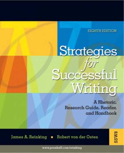 Bestsellers (2007) - Strategies for Successful Writing: A Rhetoric, Research Guide, Reader and Handbo