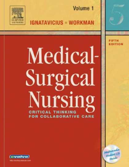 Bestsellers (2007) - Medical-Surgical Nursing: Critical Thinking for Collaborative Care, 2-Volume Set
