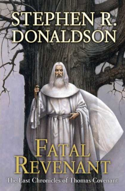 Bestsellers (2007) - Fatal Revenant by Stephen R. Donaldson