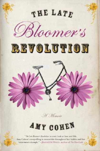 Bestsellers (2007) - Late Bloomer's Revolution, The by Amy Cohen