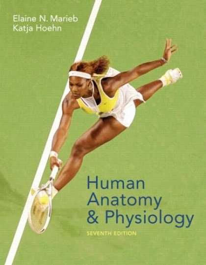 Bestsellers (2007) - Human Anatomy & Physiology (7th Edition) (MyA&P Series) by Elaine N. Marieb