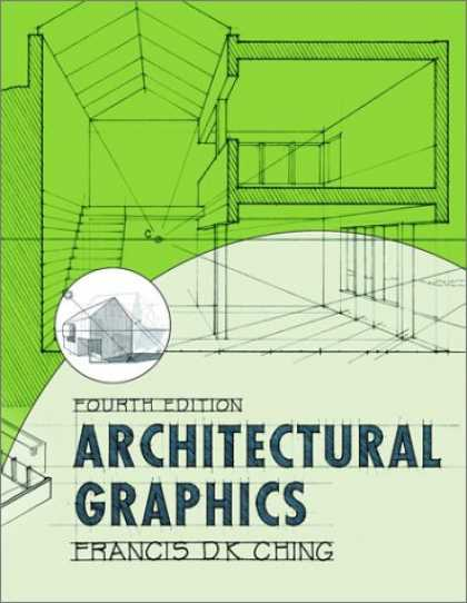 Bestsellers (2007) - Architectural Graphics by Francis D. K. Ching