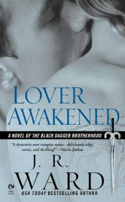 Bestsellers (2007) - Lover Awakened (Black Dagger Brotherhood, Book 3) by J.R. Ward