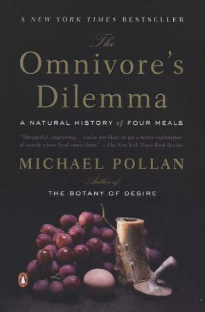 Bestsellers (2007) - The Omnivore's Dilemma: A Natural History of Four Meals by Michael Pollan