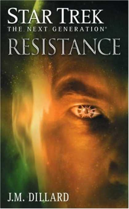Bestsellers (2007) - Resistance (Star Trek: The Next Generation) by J.M. Dillard