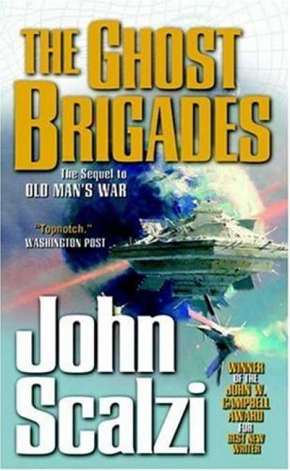 Bestsellers (2007) - The Ghost Brigades by John Scalzi