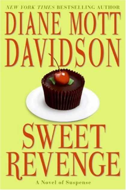 Bestsellers (2007) - Sweet Revenge (Goldy Culinary Mystery, Book 14) by Diane Mott Davidson
